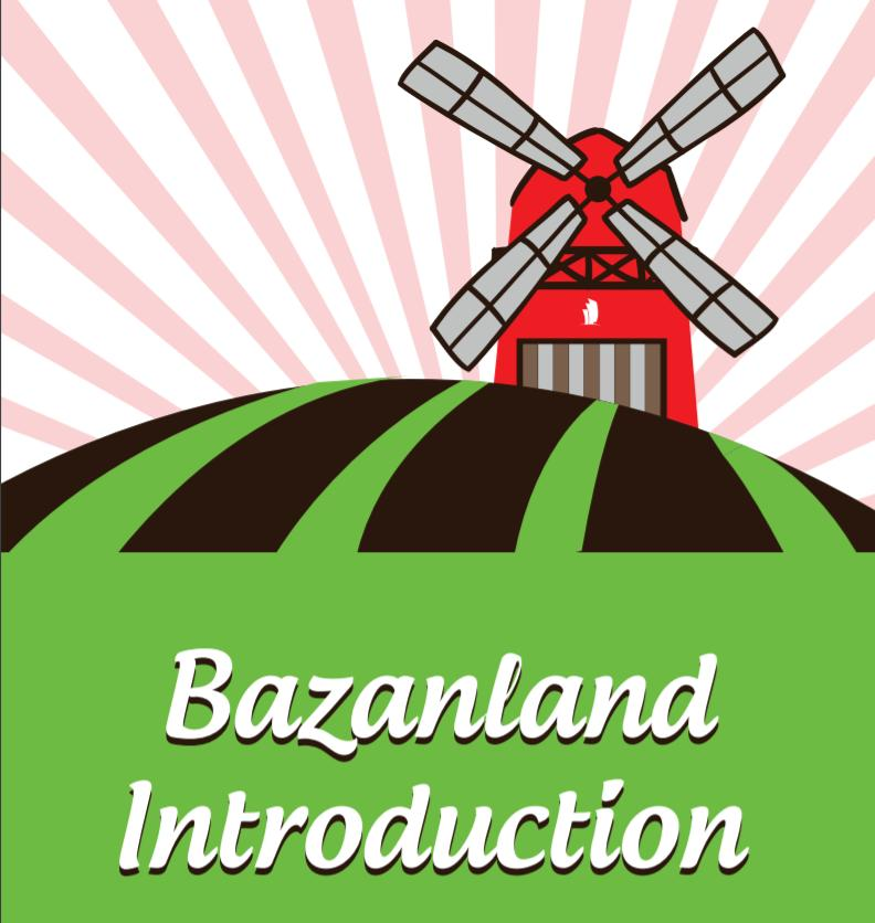 giới thiệu về bazanland